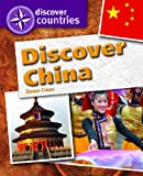 Crean, Susan: Discover China: Discover Countries