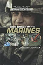 Your Career in the Marines (Call of Duty:…