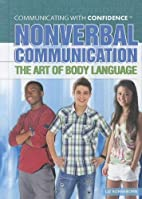 Nonverbal Communication: The Art of Body…