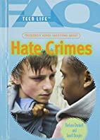 Frequently Asked Questions About : Hate…