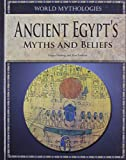 Fleming, Fergus: Ancient Egypt's Myths and Beliefs (World Mythologies)