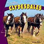 Clydesdales (The World of Horses) by Lorijo…