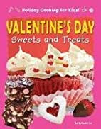 Valentine's Day sweets and treats by Ruth…
