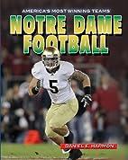 Notre Dame Football (America's Most Winning…