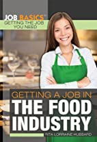 Getting a Job in the Food Industry (Job…