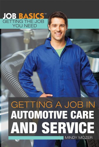 getting-a-job-in-automotive-care-and-service-job-basics-getting-the-job-you-need