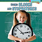Using Clocks and Stopwatches (Science Tools)…