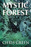 Green, Chris: Mystic Forest