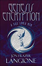 Genesis Encryption: A Sal Luca Gig by Jon…