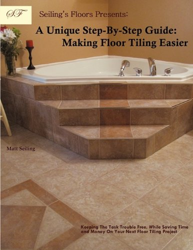 seilings-floors-presents-a-unique-step-by-step-guide-making-floor-tiling-easier