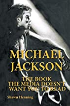 Michael Jackson: The Book The Media Doesn'T…