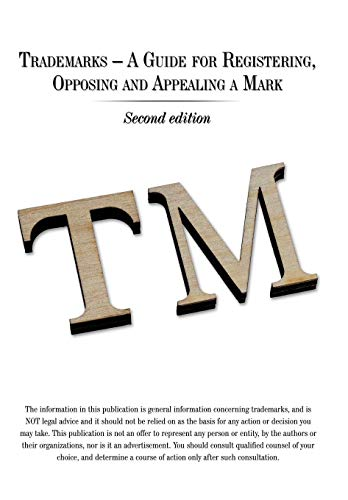 trademarks-a-guide-for-registering-opposing-and-appealing-a-mark-second-edition