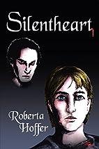 Silentheart by Roberta D. Hoffer