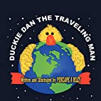 Duckie Dan The Traveling Man by Penelope A.…