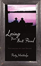 Losing Your Best Friend: Vacancies of the…