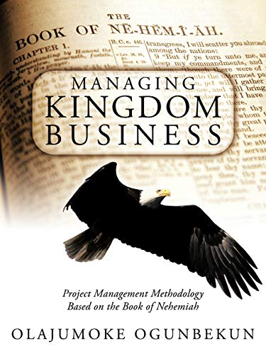 managing-kingdom-business-project-management-methodology-based-on-the-book-of-nehemiah