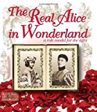 The Real Alice in Wonderland: A Role Model…