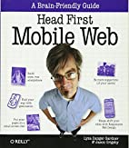 Head First Mobile Web by Lyza Danger Gardner