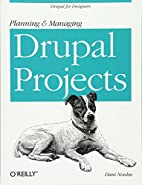 Planning and Managing Drupal Projects by…