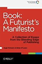 Book: A Futurist's Manifesto: A Collection…