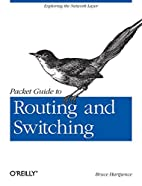 Packet Guide to Routing and Switching by…
