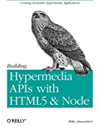Building Hypermedia APIs with HTML5 and Node…