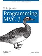 20 Recipes for Programming MVC 3: Faster,…