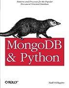 MongoDB and Python: Patterns and processes…