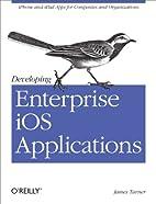 Developing Enterprise iOS Applications:…