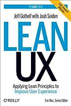 Lean UX: Applying Lean Principles to Improve…