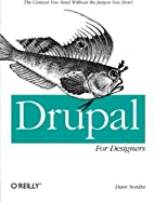 Drupal for Designers by Dani Nordin