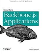 Developing Backbone.js Applications by Addy…
