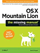 OS X Mountain Lion: The Missing Manual by…