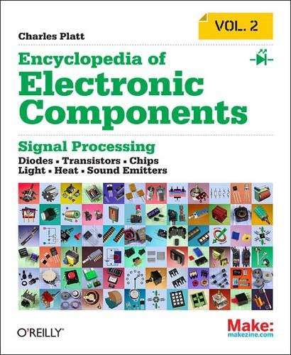 encyclopedia-of-electronic-components-volume-2-leds-lcds-audio-thyristors-digital-logic-and-amplification