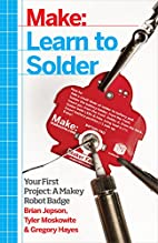 Learn to Solder: Tools and Techniques for…