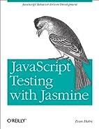 JavaScript Testing with Jasmine: JavaScript…