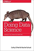 Doing Data Science: Straight Talk from the…