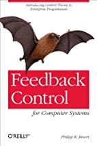 Feedback Control for Computer Systems by…