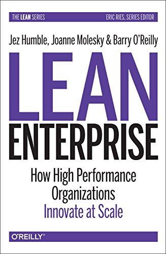lean-enterprise-how-high-performance-organizations-innovate-at-scale-lean-oreilly