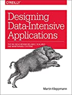 Designing Data-Intensive Applications: The…