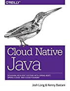 Cloud Native Java: Designing Resilient…