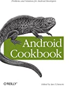 Android Cookbook by Ian F. Darwin