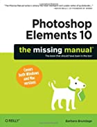 Photoshop Elements 10: The Missing Manual by…