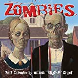 Stout, William: Zombies: 2012 Wall Calendar