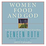 Andrews McMeel Publishing,LLC: Women Food and God: 2012 Day-to-Day Calendar