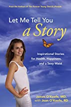 Let Me Tell You a Story: Inspirational…