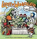 Larry in Wonderland: A Pearls Before Swine…