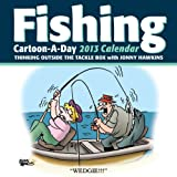Hawkins, Jonny: Fishing Cartoon-a-Day 2013 Calendar: Thinking outside the tackle box