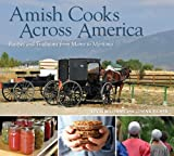 Eicher, Lovina: Amish Cooks Across America: Recipes and Traditions from Maine to Montana