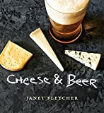 Fletcher, Janet: Cheese & Beer
